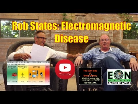 Rob States  Electromagnetic Disease 6May2017