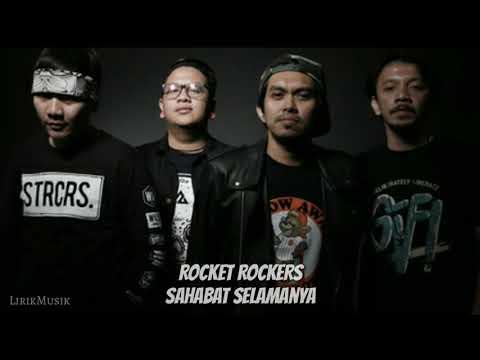 Rocket Rockers - Sahabat Selamanya Lirik Video