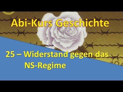 Abi-Kurs Geschichte - 25 Widerstand gegen das NS-Regime
