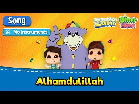 [NO INSTRUMENTS] Omar & Hana X Zaky, Nadeen & Suhaila | Alhamdulillah | Islamic Cartoons For Kids