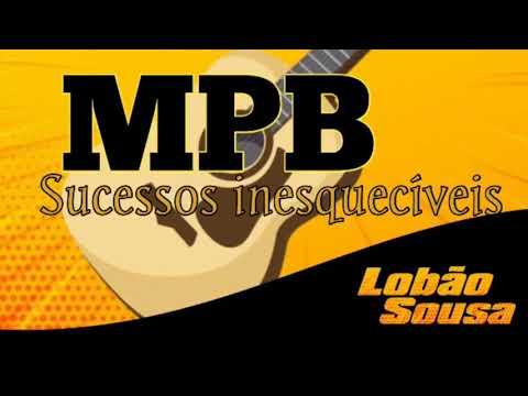MPB sucessos inesquecíveis - Meu