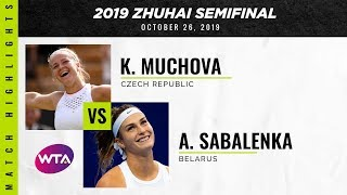 Aryna Sabalenka v. Karolina Muchova | Zhuhai Semifinal 2019 | WTA Highlights