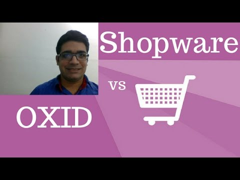 OXID oder Shopware: Ein Vergleich der Onlineshop-Systeme
