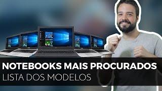 #10 NOTEBOOKS + PROCURADOS no Brasil | Análise de Custo Benefício!