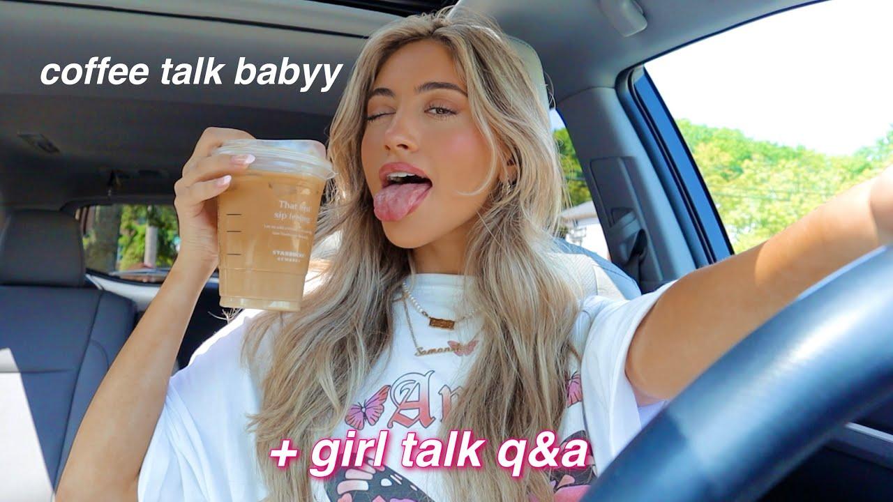 lets get coffee & spill the tea *GIRL TALK Q&A + ADVICE*