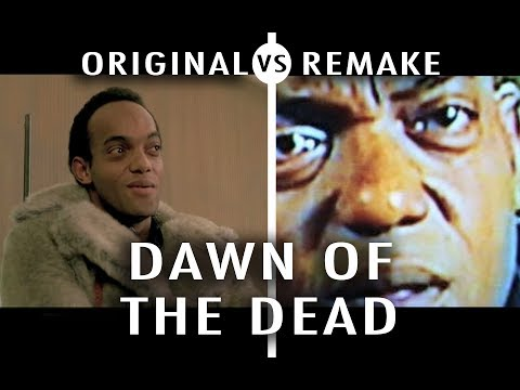 Original vs Remake: Dawn of the Dead