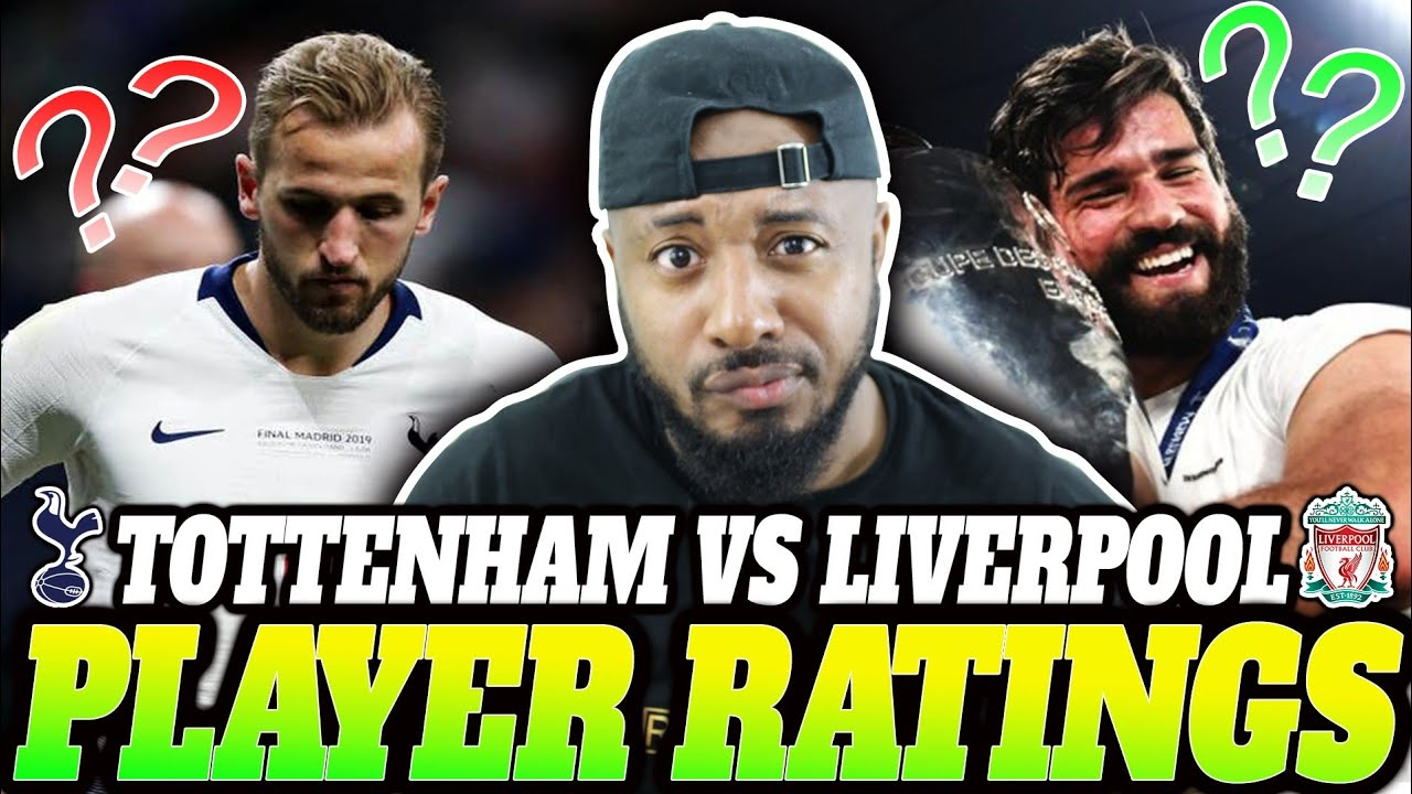 Tottenham vs Liverpool 0-2 | Player Ratings | 2019 ...