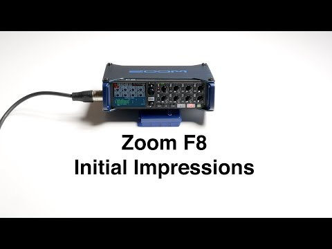 Zoom F8 Initial Impressions: Audio Recorder for Enthusiast Filmmakers