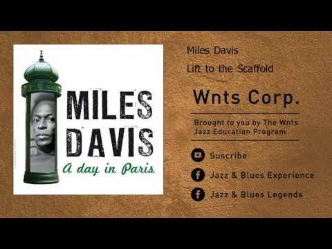 Miles Davis - Lift to the Scaffold