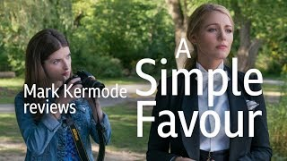 A Simple Favour reviewed by Mark Kermode