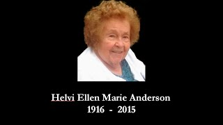 In Memory of Helvi Anderson (1916 - 2015)
