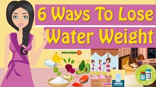 How Lose Water Weight How Get Rid Water Weight