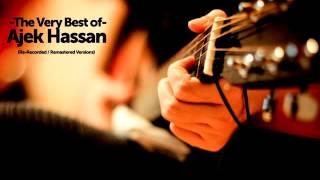 The Very Best of Ajek Hassan -  Kemelut Di Muara Kasih