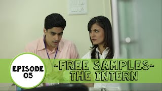 FREE SAMPLES - The Intern: E05
