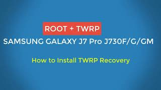 How To Root Sm J730G