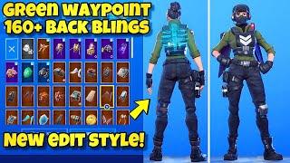 "NEW ""GREEN WAYPOINT"" SKIN Showcased With 160+ BACK BLINGS! Fortnite BR (NEW WAYPOINT EDIT STYLE)"
