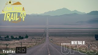 "On the Trail of UFOs - Trailer #1 ""Area 51"" new paranormal ufo alien documentary"