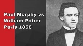Paul Morphy vs William Potier 1858
