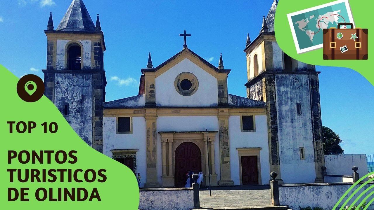 10 pontos turisticos mais visitados de Olinda