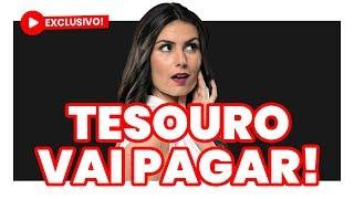 EXCLUSIVO E URGENTE: Descobri quanto o Tesouro Direto vai pagar semana que vem!