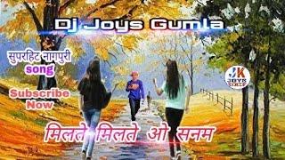 Download lagu Milte Milte O Sanam Nagpuri Song Nagpuri Song 2018 Dj Joys Gumla MP3
