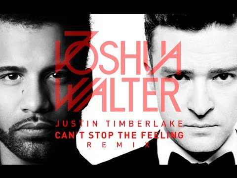 Justin Timberlake - Can't Stop The Feeling (Joshua Walter Remix)