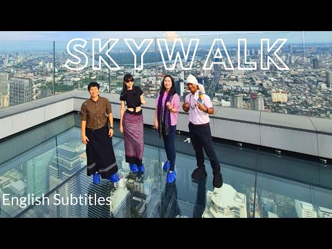 MahaNakhon 320 Meters: The Tallest Building in Thailand   Skywalk at 78th Floor MUST TRY! Eng Sub
