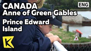 【K】Canada Travel-Anne of Green Gables[캐나다 여행-빨간머리 앤]애틀랜틱, 프린스에드워드 섬/Prince Edward Island/Atlantic