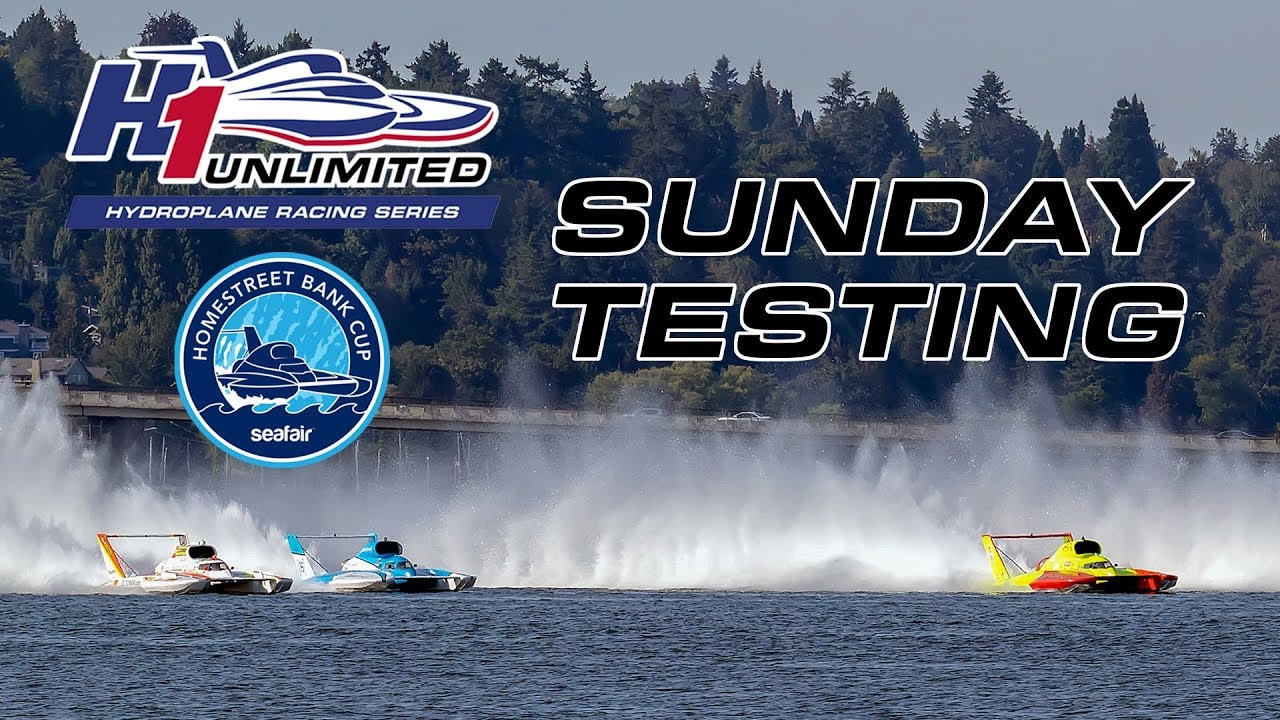 2019 HomeStreet Bank Cup at Seafair Sunday Testing - YouTube