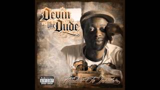 Devin The Dude ft Snoop Dogg- What A Job Chopped and Screwed