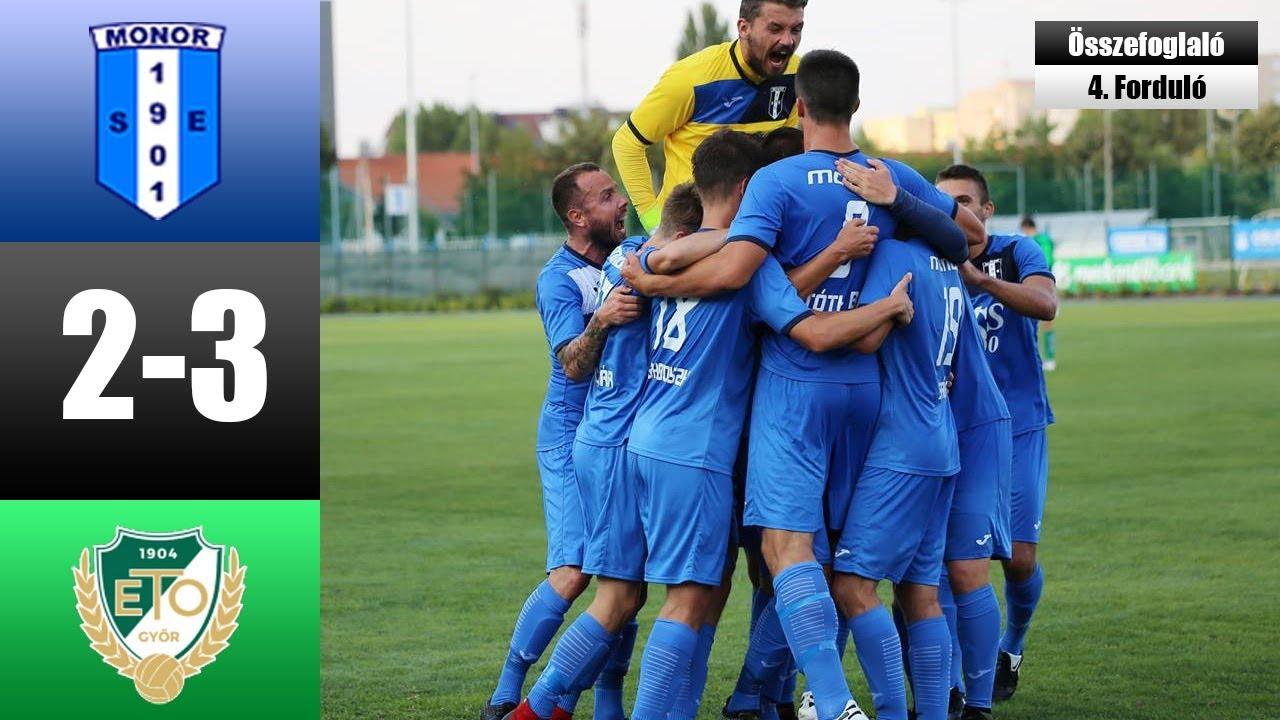 BSS Monor - WKW ETO FC Győr 2-3 (Összefoglaló) Merkantil Bank Liga NB II - 4. Forduló - 2018/19