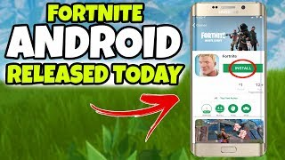 Fortnite Mobile ANDROID Télécharger RELEASE AUJOURD'HUI (Fortnite Mobile Android Download Date de sortie)