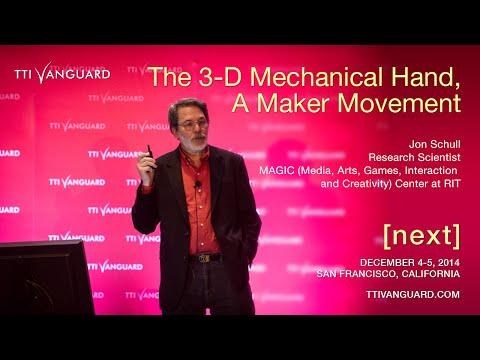 Jon Schull: e-NABLE: The 3-D Mechanical Hand, A Maker Movement