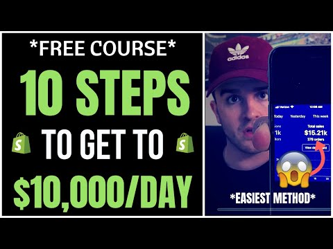 *FREE COURSE* 10 Steps To Get To $10k/Day- Shopify Dropshipping thumbnail