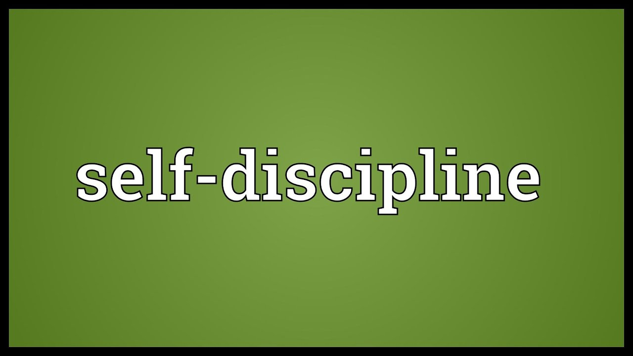 Self-discipline Meaning - YouTube