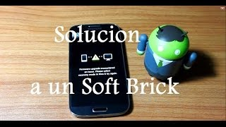 Reparar un Soft Brick [Firmware upgrade encountered an issue] // Tu Android Personal