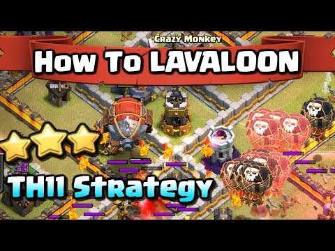 How to LAVALOON | TH11 Attack Strategy Guide | Clash of Clans