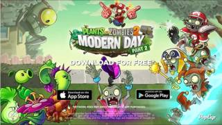 Download Plants Vs. Zombies 2 Music: Modern Day-Ultimate Battle
