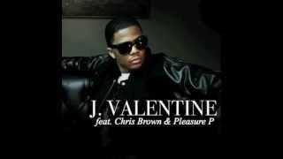 J. Valentine - Beat It Up (feat. Chris Brown & Pleasure P)