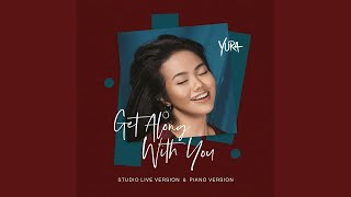 Yura Yunita - Get Along with You (Piano Version)