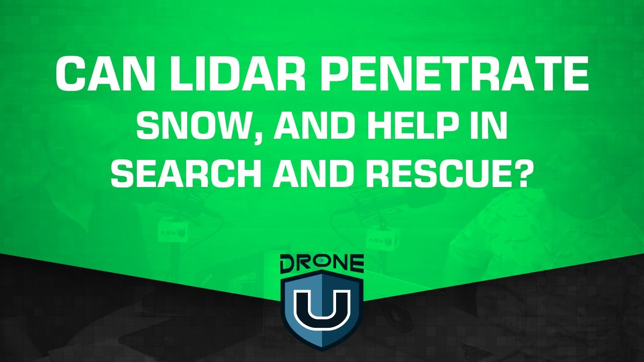 LiDAR Drone for Search and Rescue | Can Lidar Penetrate Snow, and Help in  Search and Rescue?