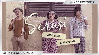 SERASI - Adek Manis Abang Tampan (Official Music Video)