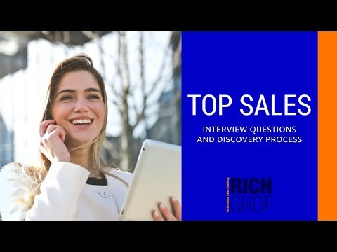 Top Sales Interview Questions and the Discovery Process - Sales Training Techniques