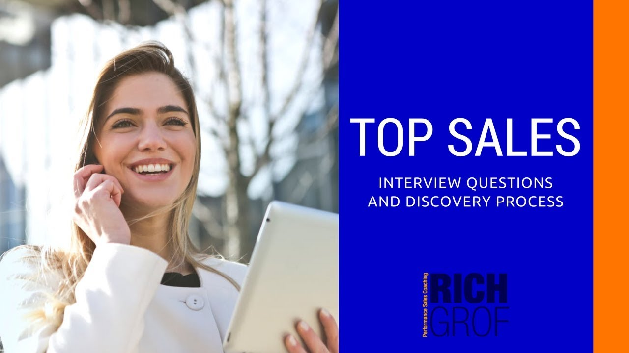 top s interview questions and the discovery process s top s interview questions and the discovery process s training techniques