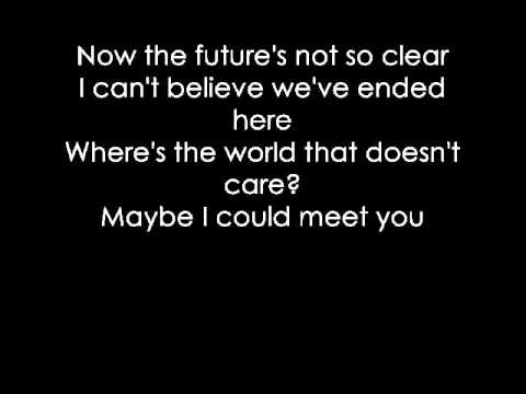 Meet you there - Busted with lyrics