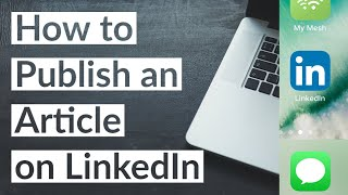 How to Publish aฑ Article on LinkedIn in 2020