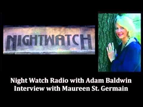 Maureen St. Germain Interview on Nightwatch Radio