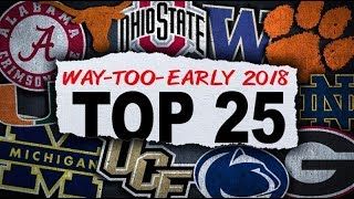 College Football Way Too Early Top 25