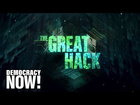 """""""The Great Hack"""" documentary reveals how Cambridge Analytica helped sway the 2016 election"""