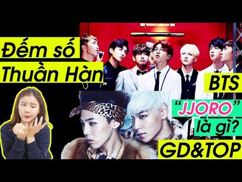 """Đếm số Thuần Hàn & """"JJORO"""" là gì ? - 숫자 세기와 """"쩔어""""의 의미"""